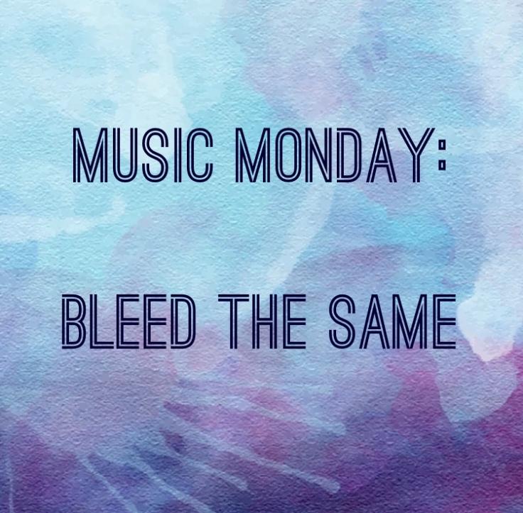 Music Bleed the same