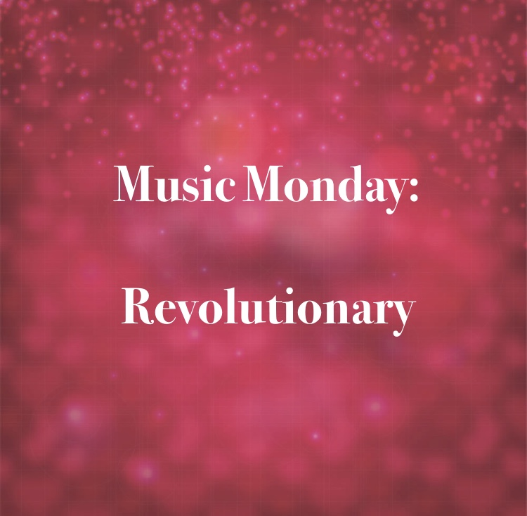 Revolutionary Music Monday
